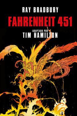 Fahrenheit 451 (Novela Gr�fica) / Ray Bradbury's: Bradbury, Ray D.