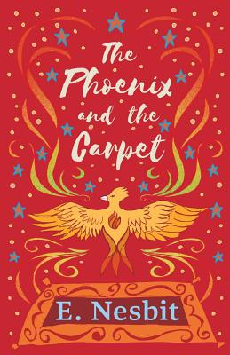 The Phoenix and the Carpet (Paperback or: Nesbit, E.