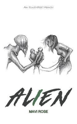 Alien (Paperback or Softback): Rose, Mavi
