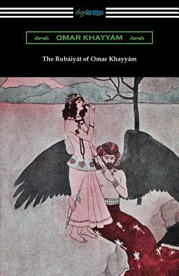 The Rubaiyat of Omar Khayyam (Paperback or: Khayyam, Omar