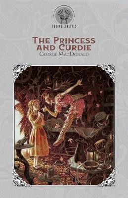 The Princess and Curdie (Paperback or Softback): MacDonald, George