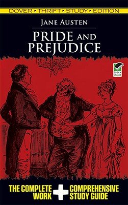 Pride and Prejudice Thrift Study Edition: The: Austen, Jane