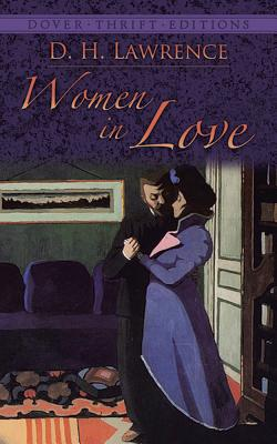 Women in Love (Paperback or Softback): Lawrence, D. H.