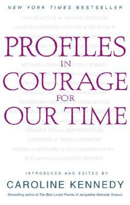 Profiles in Courage for Our Time (Paperback: Kennedy, Caroline