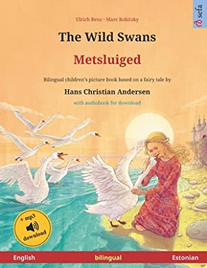 The Wild Swans - Metsluiged (English -: Robitzky, Marc