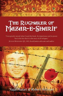 The Rugmaker of Mazar-e-Sharif (Paperback or Softback): Mazari, Najaf