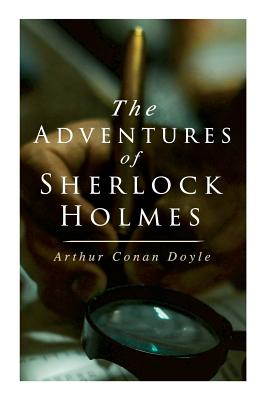 The Adventures of Sherlock Holmes: A Scandal: Doyle, Arthur Conan