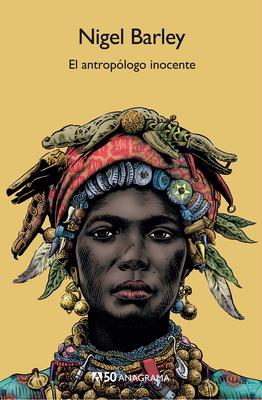 El Antropologo Inocente (Paperback or Softback): Barley, Nigel