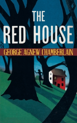 The Red House (Paperback or Softback): Chamberlain, George Agnew