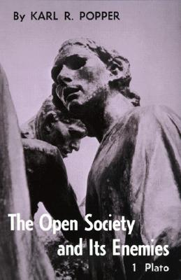 Open Society and Its Enemies, Volume 1: Popper, Karl R.