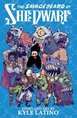 Savage Beard of She Dwarf (Paperback or: Latino, Kyle