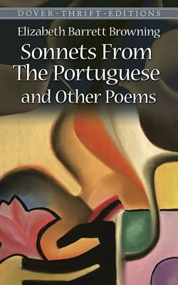 Sonnets from the Portuguese: And Other Poems: Browning, Elizabeth Barrett