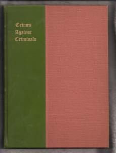Crimes Against Criminals: Ingersoll, Robert G.