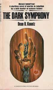 The Dark Symphony: Koontz, Dean