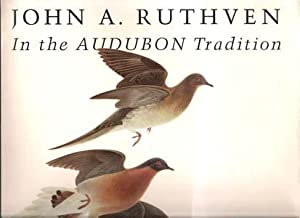 John A. Ruthven, in the Audubon Tradition