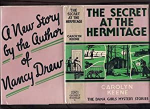 The Secret at the Hermitage - Dana Girls Myster Stories: Keene, Carolyn