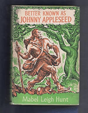 Better Known as Johnny Appleseed