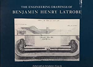 The Engineering Drawings of Benjamin Henry Latrobe