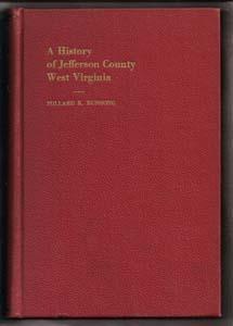 A History of Jefferson County West Virginia: Bushong, Millard Kessler