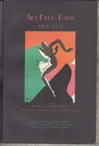 Art Deco Paris 1900-1925: Pochoir Color Prints from the Graphic Arts Collection, Leonard L. Milbe...