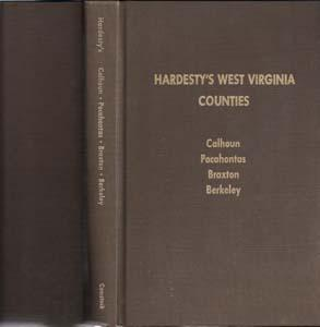 Hardesty's West Virginia Counties: Calhoun, Pocahontas, Braxton, Berkeley