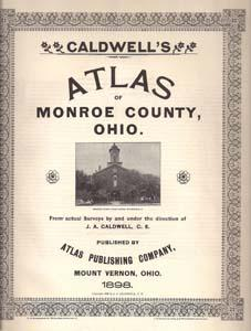 Caldwell's Atlas of Monroe County, Ohio; with Hardesty's History of Monroe County