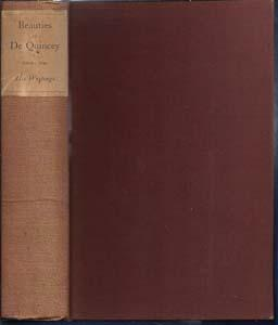 Beauties Selected from the Writings of Thomas: De Quincey, Thomas