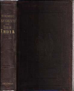 Historic Incidents and Life in India