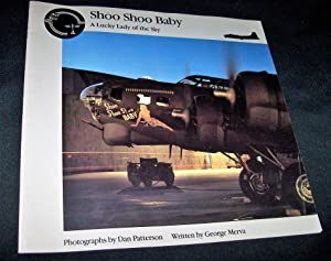 Shoo Shoo Baby: A Lucky Lady of: Merva, George; Patterson,