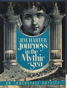 Journeys in the Mythic Sea: An Innerspace Odyssey