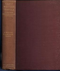 Travels West of the Alleghanies: Made in 1793-96 by Andre' Michaux; in 1802 by FA Michaux; and in...