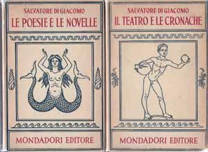 Opere: Le Poesie e le Novelle and: Salvatore Di Giacomo