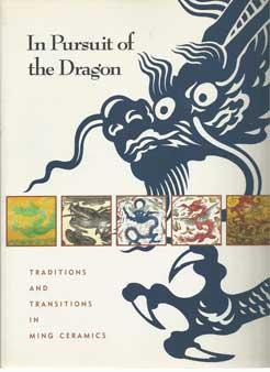 In Pursuit of the Dragon: Traditions and: Idemitsu Bijutsukan