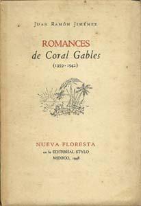 Romances de Coral Gables (1939-1942): Jimenez, Juan Ramon