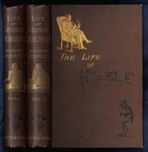 The Life of George Cruikshank In Two Epochs (Two Volumes)