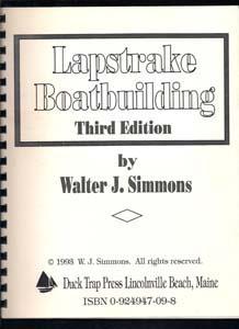 Lapstrake Boatbuilding: Simmons, Walter
