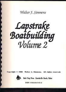Lapstrake Boatbuilding Volume 2: Simmons, Walter