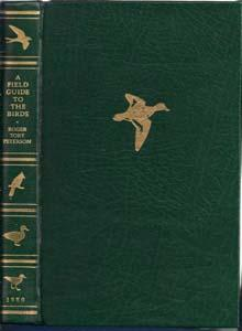 A Field Guide to the Birds: A: Peterson, Roger Tory