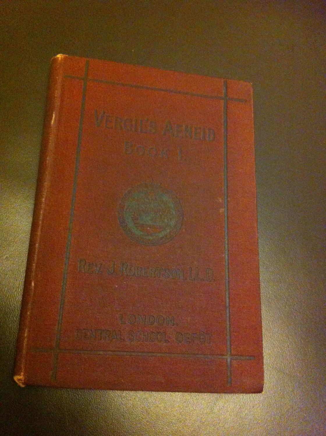 Vergil's Aeneid, Book I., with Examination Papers, Notes and Vocabulary Robertson, J. Good Hardcover