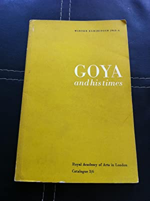 Goya and His Times: Various