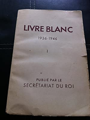 Livre Blanc 1936 - 1946 I: Stated, None