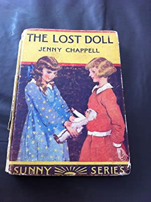 The Lost Doll; or, Lap and his: Chappell, Jennie