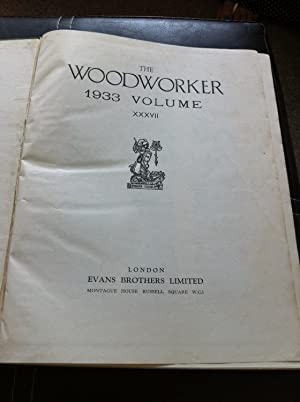 The Woodworker 1933 Volume Number XXXVII: Stated, None