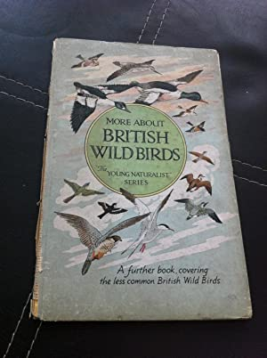 More about British wild birds (Young naturalist: Pochin, Eric