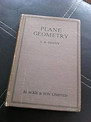 Plane geometry : an account of the: Benny, L. B