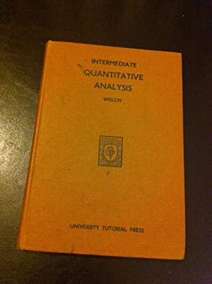 Intermediate Quantitative Analysis: WELCH, A.J.E.