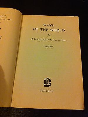 Ways of the World (The Bridge Series): Thornley, G.C.