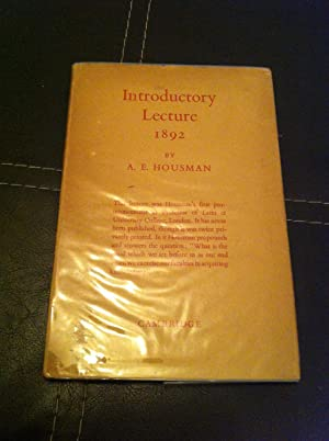 Introductory Lecture - Delivered Before the Faculties: Housman, A. E.