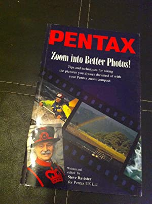 Pentax - Zoom into Better Photos!