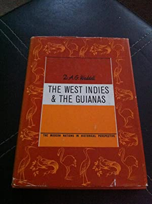 The West Indies and the Guianas: Waddell, David Alan Glimur,